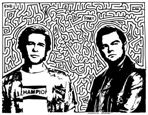 black and white rendering of Brad Pitt & Leonardo DiCaprio from the poster for Quentin Tarantino's ONCE UPON A TIME IN HOLLYWOOD, surrounded by an intricate, brain-like maze